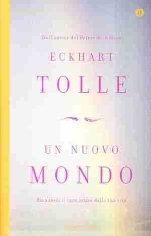 un nuovo mondo di E. Tolle